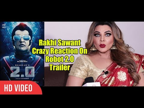 Rajinikanth My Jaanu | Rakhi Sawant Crazy Reaction On Robot 2.O Trailer