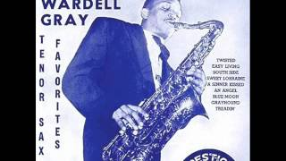 Wardell Gray Quartet - Twisted