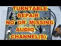 TROUBLESHOOT NO/ONE CHANNEL AUDIO WITH A TURNTABLE PIONEER PL-115D