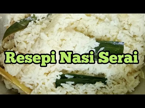 Resepi Nasi Serai Mudah Sedap Youtube