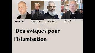 Ces évêques qui aplanissent le terrain à l'islamisation