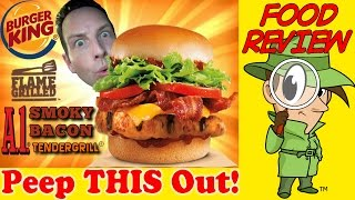 Burger King® | A.1.® Smoky Bacon Tendergrill® Chicken Sandwich Review! Peep This Out!