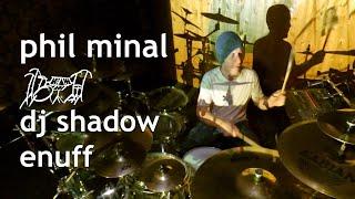 Drum Cover | DJ Shadow | Enuff
