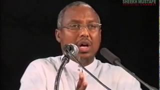 Boqoradii Wanaagsanaa ee Quraanka lagu Xusay   Sh Mustafe Xaaji Ismaaciil