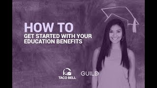How to Get Started With Your Taco Bell Education Benefits!
