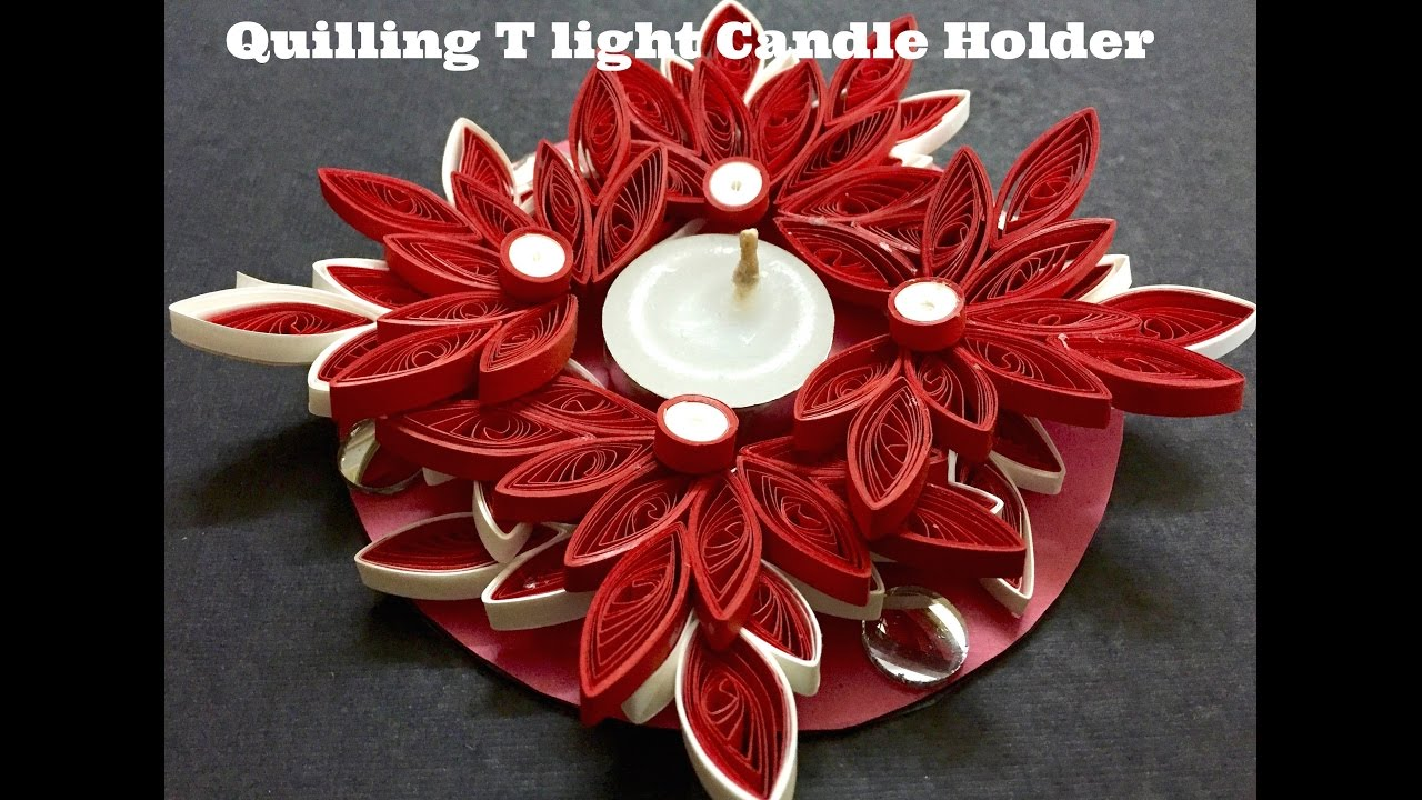 How To Make Quilled Tea Light Candle Holder Youtube