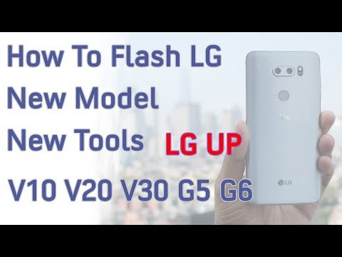 How to Flash LG New Model G3 G4 G5 G6 V10 V20 V30 Using LG