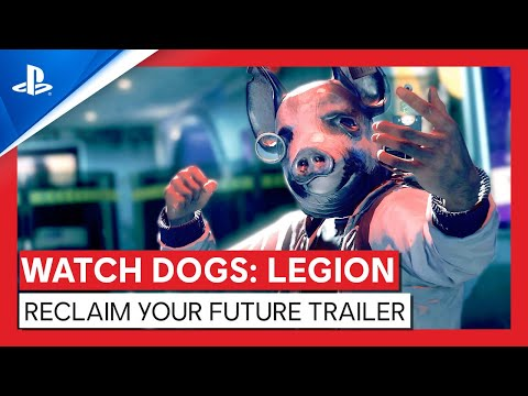 Watch Dogs: Legion   Reclaim Your Future Trailer   PS4, PS5