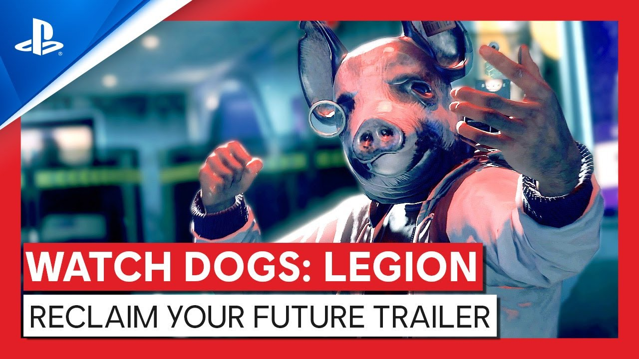 Watch Dogs: Legion | Reclaim your future trailer