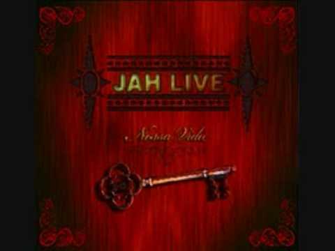 Jah Live - Nossa Vida
