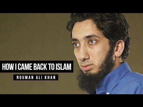 How I Came Back to Islam - Nouman Ali Khan