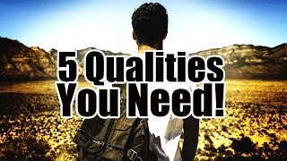 5 Qualities ALL Women Find Attractive That ANY Man Can Develop!