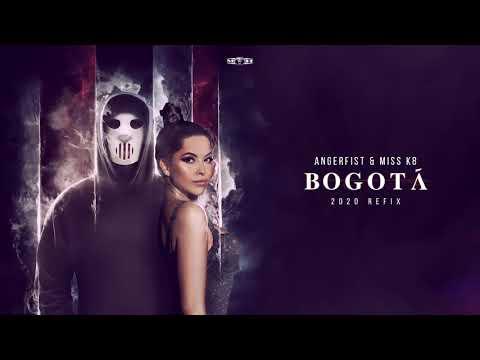 Miss K8 & Angerfist - Bogotá (2020 Refix)