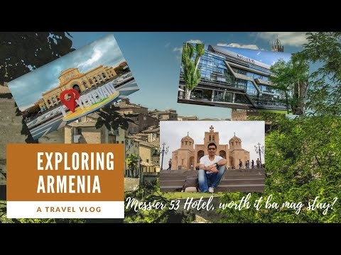 Armenia Trip | Part I | Honest Review On Messier 53 Hotel Stay