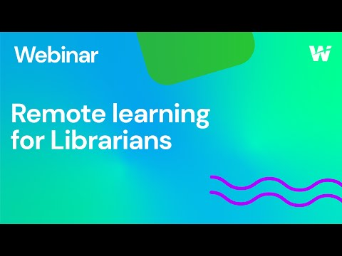 remote-learning-for-librarians-(wakelet-webinar-8)