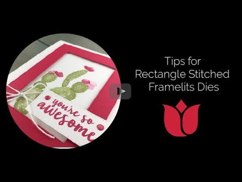 How To Use Stampin' Up! Rectangle Stitched Framelits Dies