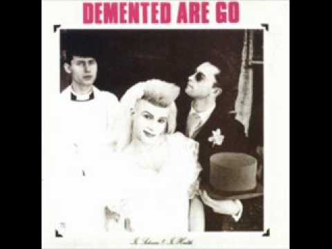 Demented Are Go - Pickled And Preserved