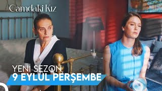 Camdaki Kız Yeni Sezon   9 Eylül Perşembe Kanal D'de! ✨