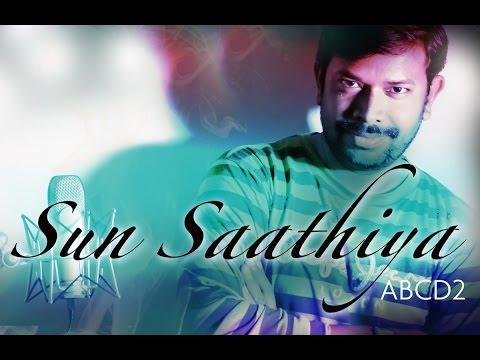 Sun Saathiya | ABCD2 (Male version) | Cover by Rajendra Ray | Free Karaoke