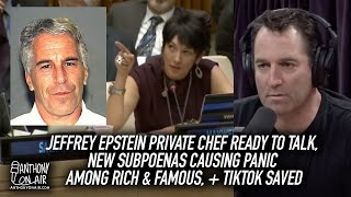 Jeffrey Epstein Private Chef Ready To Talk, New Subpoenas Causing Panic Among Rich & Famous, & More