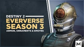 Destiny 2: All Season 3 Eververse Items Including New Armor, Exotic Ornaments, Emotes And More!