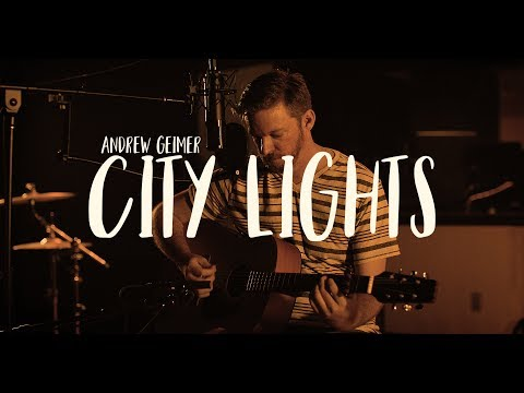 Andrew Geimer – 'City Lights'