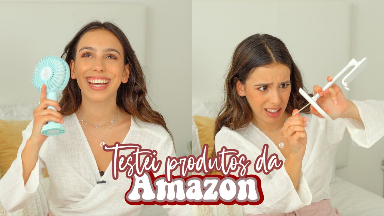 Testei Produtos da Amazon