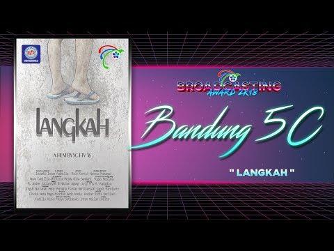 BANDUNG 5C-LANGKAH-SHORT MOVIE BA2018