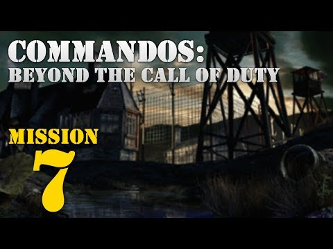 Commandos: Beyond the Call of Duty -- Mission 7: The Great Escape |