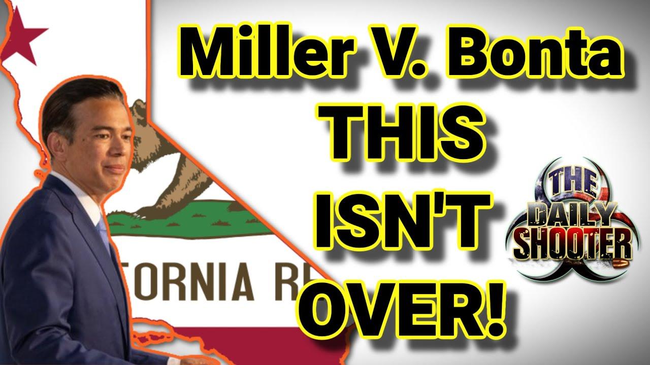 Miller V. Bonta Sad Update
