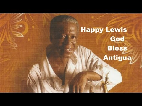 Happy Lewis - God Bless Antigua