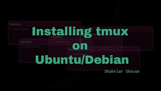 02. Installing tmux on Ubuntu and Debian