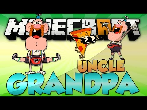 Minecraft: UNCLE GRANDPA MOD