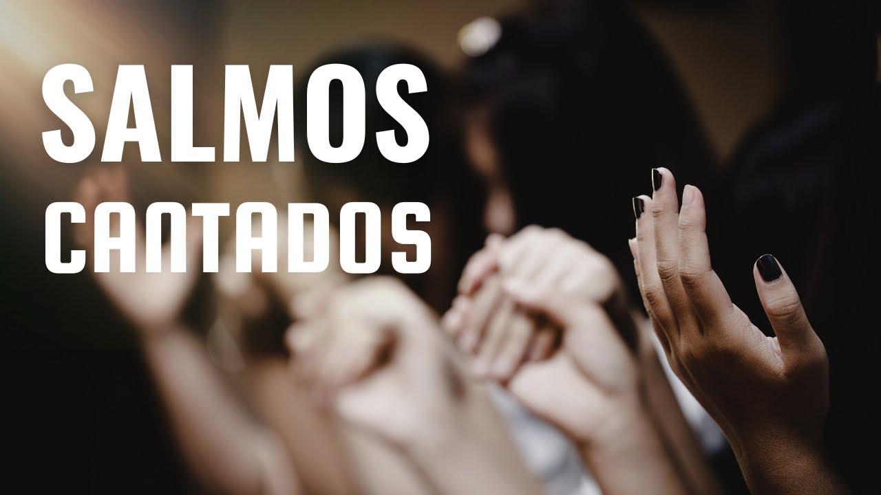 SALMOS CANTADOS - Coro Cantaré - Música Católica