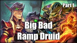 [Hearthstone] Big Bad Ramp Druid (Part 1)