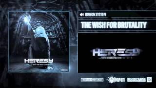 Igneon System - The Wish for Brutality