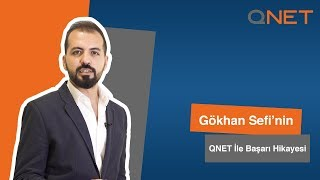 Gokhan Sefinin QNET ile Basari Hikayesi