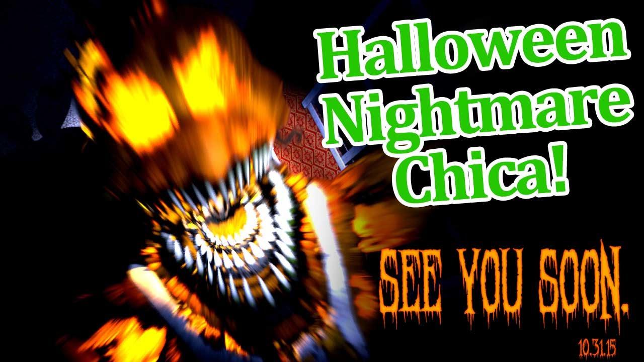 halloween nightmare chica revealed fnaf 4 halloween update news youtube - Halloween Nightmare