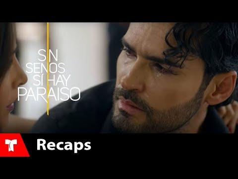 Sin Senos Si Hay Paraíso 2 | Recap (11/03/2017) | Telemundo