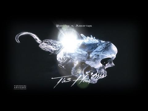 Porchy & Ameriqa -TH3 HOOK (FULL ALBUM)