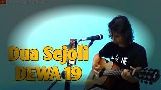 DEWA 19-DUA SEJOLI (COVER)