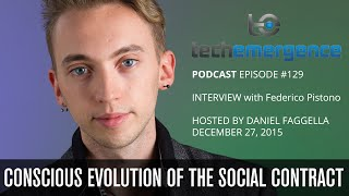 Basic Income and the Social Contract - TechEmergence Interview with Federico Pistono