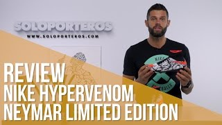 Review Nike Hypervenom Neymar Limited Edition