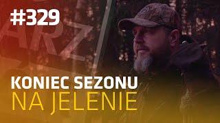 Darz Bór odc 329 - Koniec sezonu na jelenie