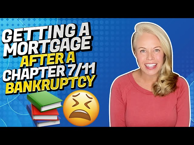 Can I Get a Mortgage After a Chapter 7 Bankruptcy and Chapter 11 Bankruptcy 💭🏠