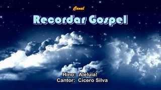 Aleluia! - Cícero Silva
