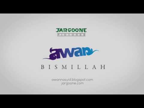 Bismillah - Awan Voice