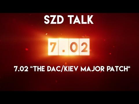 "SZD Talk : Patch 7.02 ""The DAC & Kiev Major Patch"" - Thai Caster [NO ENG]"