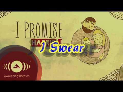 Lirik Harris J - I Promise