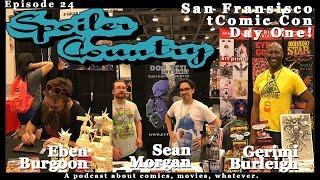 San Fransisco Comic Con 2017! - Eben Burgoon, Sean Morgan & Gerimi Burleigh